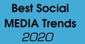 Best Social Media Trends in 2020