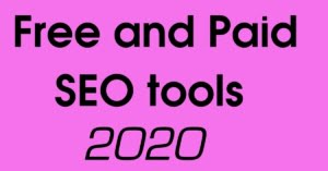 Free and Paid SEO tools for Digital Marketing