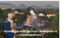 Styrene gas leakage From LG Polymers in Visakhapatnam