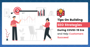 SEO Strategies During COVID-19