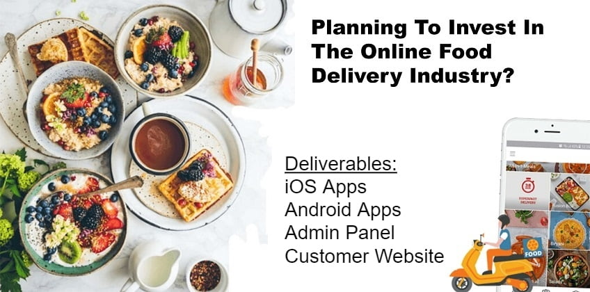 planning-to-invest-in-the-online-food-delivery-industry-here-is-a-complete-guide-for-you